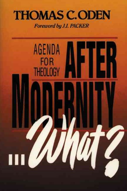 After Modernity... What?