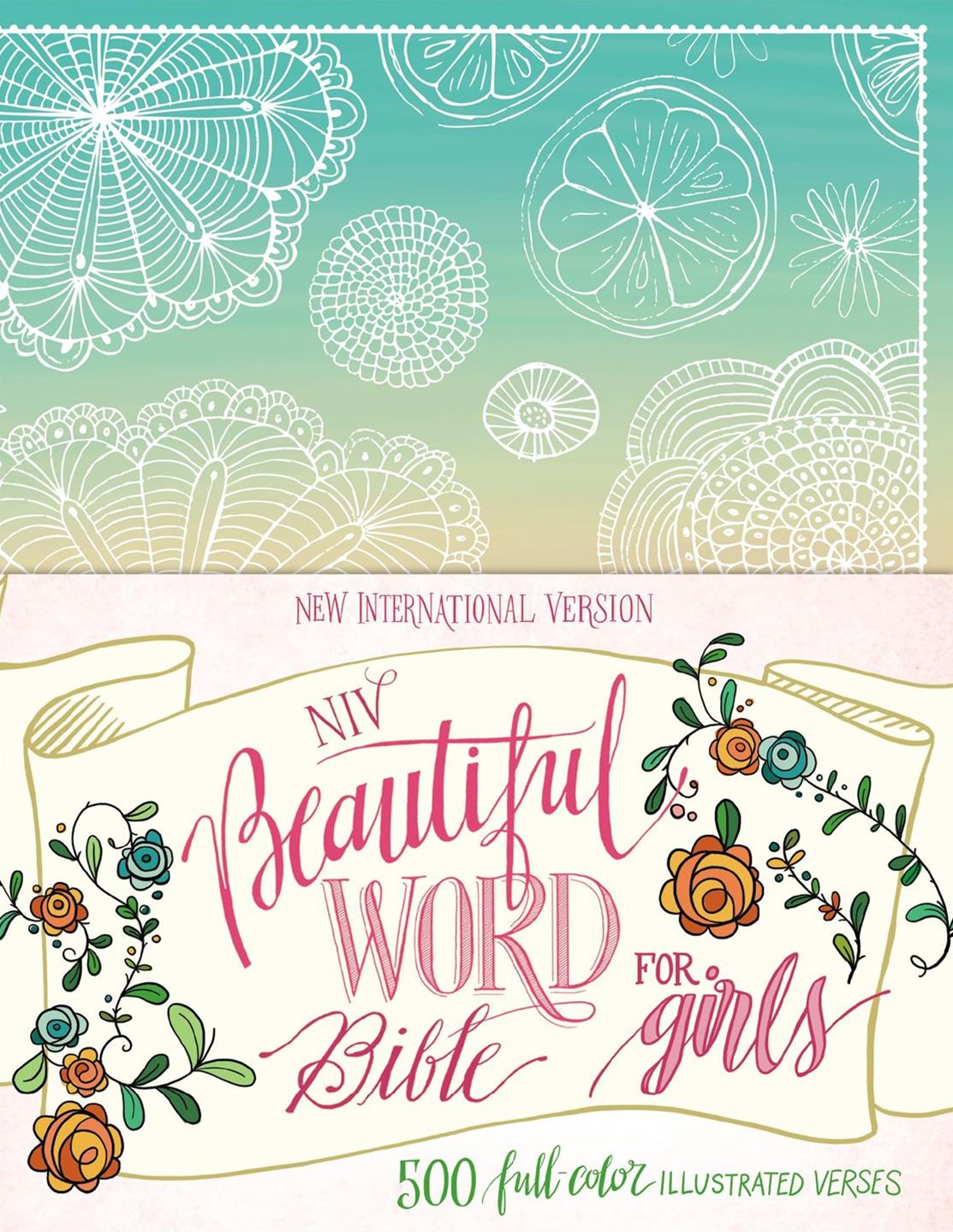 NIV Beautiful Word Bible For Girls [Floral]