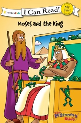 The Beginner's Bible Moses and the King