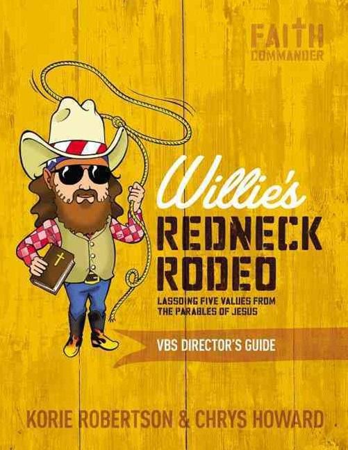 Willies Redneck Rodeo Vbs Directors Guide