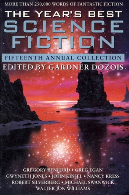 Year's Best Science Fiction: Fifteenth Annual Collection