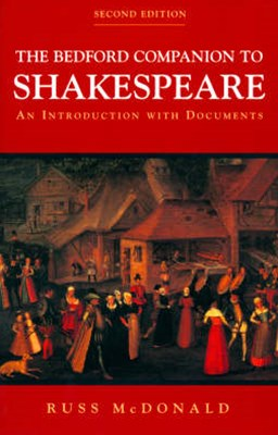 The Bedford Companion to Shakespeare