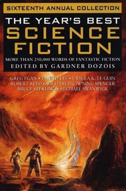 Year's Best Science Fiction: Sixteenth Annual Collection