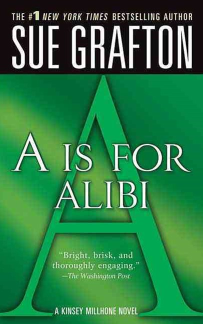 \A Is for Alibi