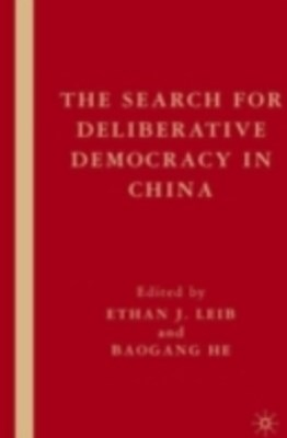 Search for Deliberative Democracy in China