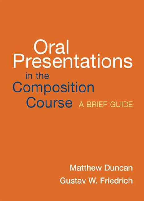 Oral Presentations in the Composition Course