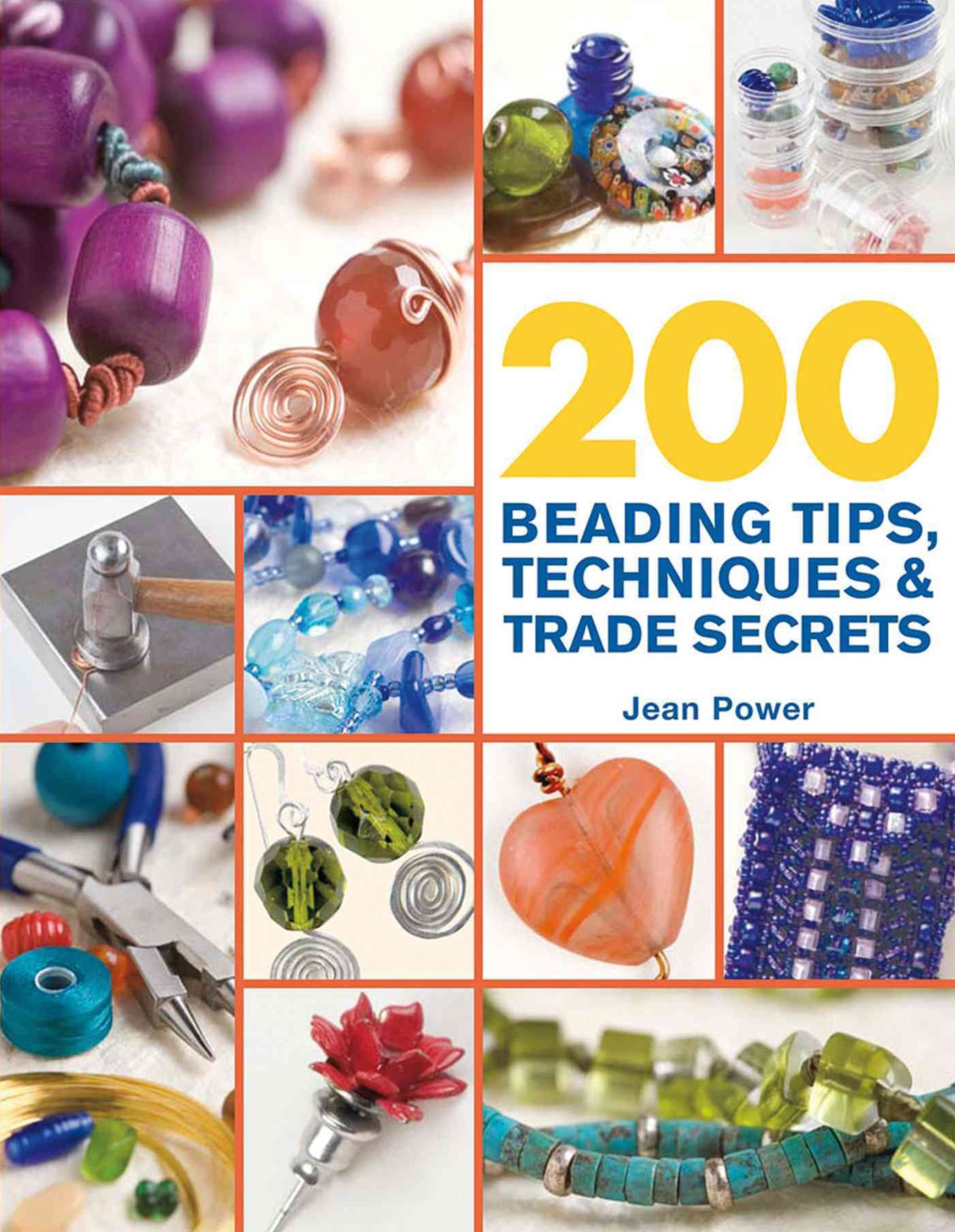 200 Beading Tips, Techniques and Trade Secrets