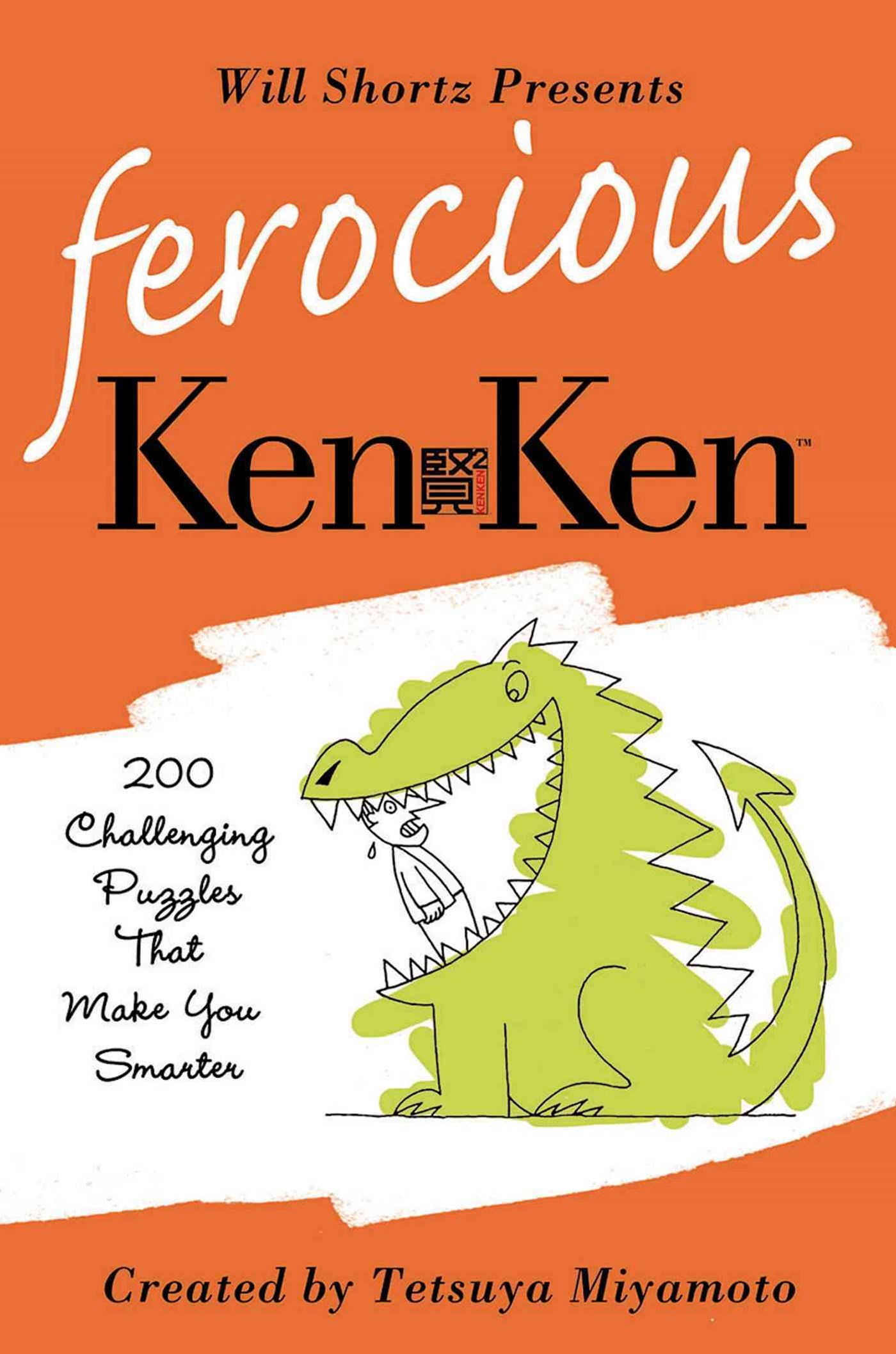 Will Shortz Presents Ferocious KenKen