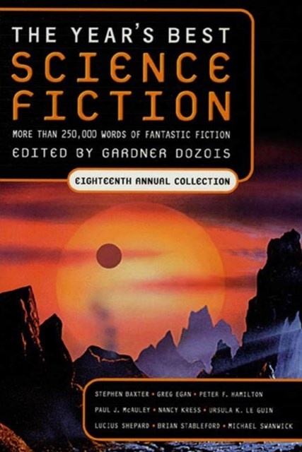Year's Best Science Fiction: Eighteenth Annual Collection