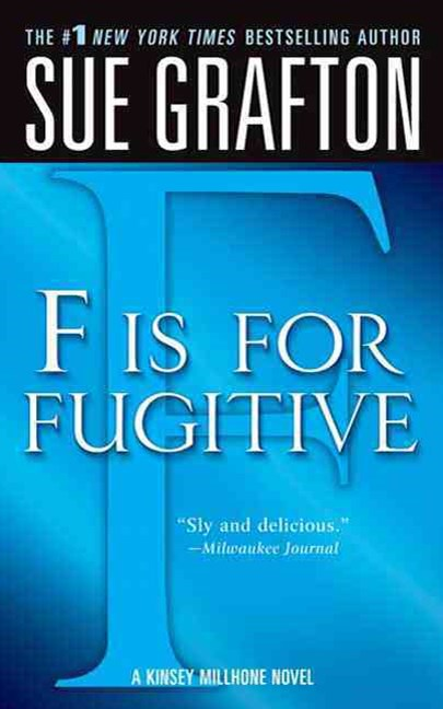 F Is for Fugitive