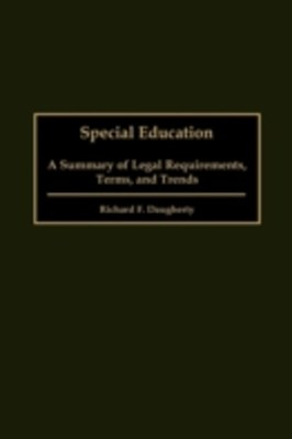(ebook) Special Education: A Summary of Legal Requirements, Terms, and Trends