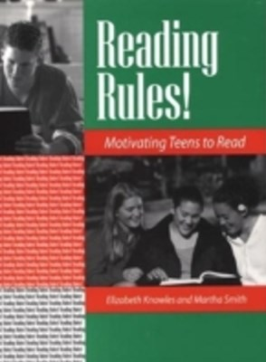Reading Rules! Motivating Teens to Read