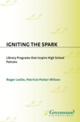 (ebook) Igniting the Spark: Library Programs That Inspire High School Patrons