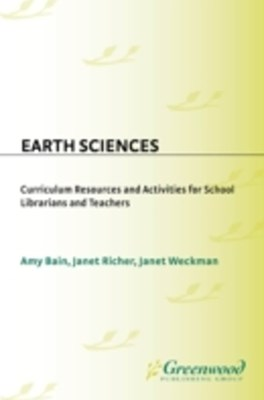 (ebook) Earth Sciences: Curriculum Resources and Activities for School Librarians and Teachers