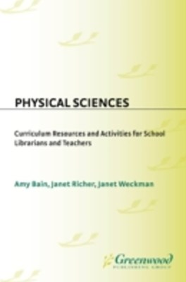 (ebook) Physical Sciences: Curriculum Resources and Activities for School Librarians and Teachers