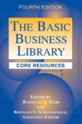 Basic Business Library: Core Resources, 4th Edition