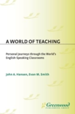 (ebook) World of Teaching: Personal Journeys Through the World's English-Speaking Classrooms