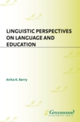(ebook) Linguistic Perspectives on Language and Education