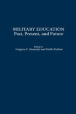 Military Education: Past, Present, and Future