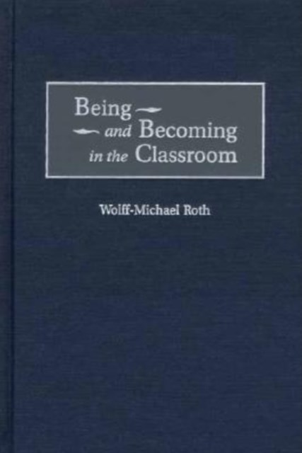 (ebook) Being and Becoming in the Classroom
