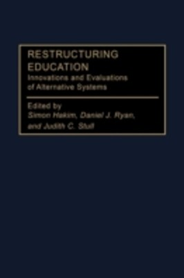 (ebook) Restructuring Education: Innovations and Evaluations of Alternative Systems