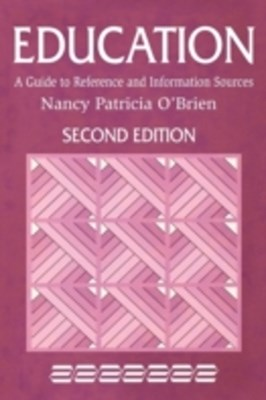 (ebook) Education: A Guide to Reference and Information Sources, 2nd Edition