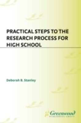 (ebook) Practical Steps to the Research Process for High School