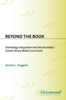 (ebook) Beyond the Book: Technology Integration into the Secondary School Library Media Curriculum