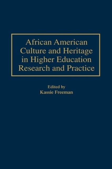 (ebook) African American Culture and Heritage in Higher Education Research and Practice