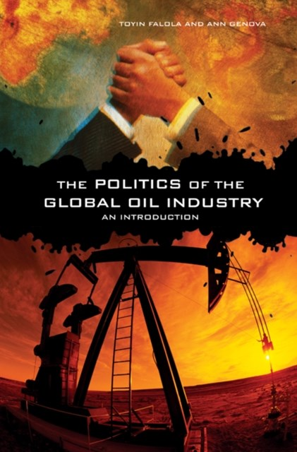 (ebook) Politics of the Global Oil Industry: An Introduction