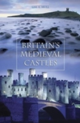 (ebook) Britain's Medieval Castles