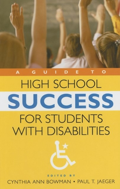 Guide to High School Success for Students with Disabilities