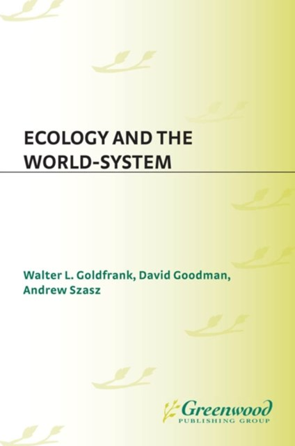 Ecology and the World-System