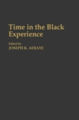 (ebook) Time in the Black Experience