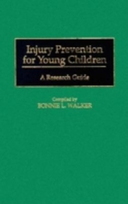 Injury Prevention for Young Children: A Research Guide