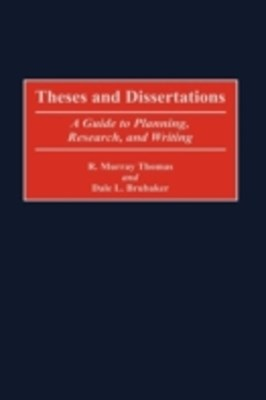 (ebook) Theses and Dissertations: A Guide to Planning, Research, and Writing