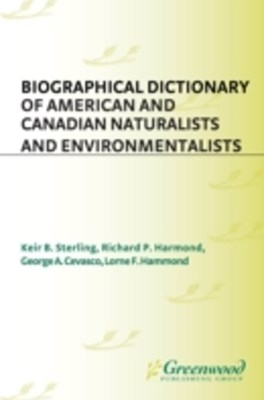 (ebook) Biographical Dictionary of American and Canadian Naturalists and Environmentalists