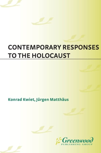 Contemporary Responses to the Holocaust