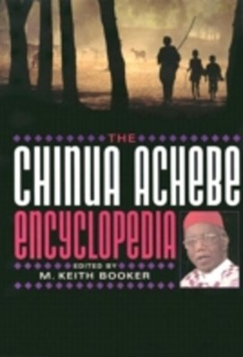 (ebook) Chinua Achebe Encyclopedia