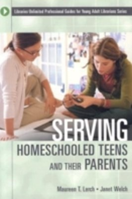 (ebook) Serving Homeschooled Teens and Their Parents