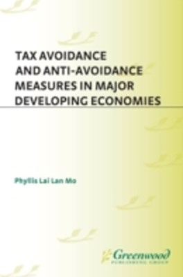 (ebook) Tax Avoidance and Anti-Avoidance Measures in Major Developing Economies