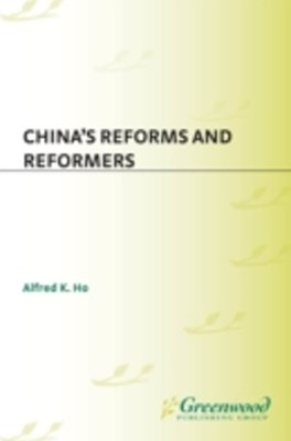 China's Reforms and Reformers