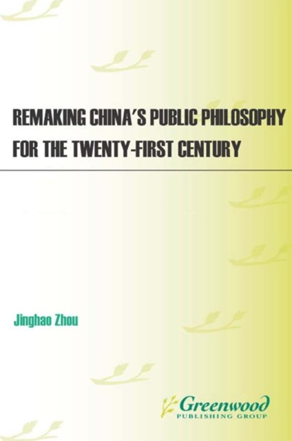 (ebook) Remaking China's Public Philosophy for the Twenty-first Century