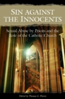 (ebook) Sin against the Innocents: Sexual Abuse by Priests and the Role of the Catholic Church