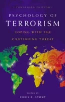 (ebook) Psychology of Terrorism: Coping with the Continuing Threat