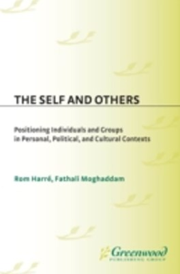 (ebook) Self and Others: Positioning Individuals and Groups in Personal, Political, and Cultural Contexts