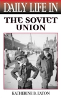 (ebook) Daily Life in the Soviet Union