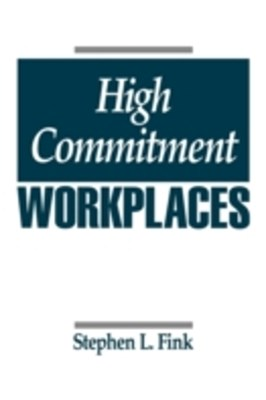 (ebook) High Commitment Workplaces