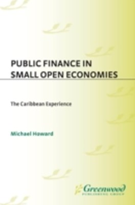 (ebook) Public Finance in Small Open Economies: The Caribbean Experience