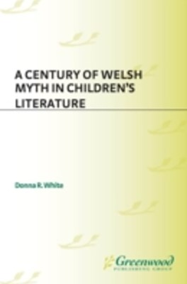 Century of Welsh Myth in Children's Literature
